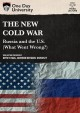 Cover for The new Cold War: Russia and the U.S. (what went wrong?)