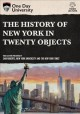 Cover for The history of New York in twenty objects.