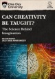 Cover for Can creativity be taught?: the science behind imagination.