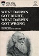 Cover for What Darwin got right, what Darwin got wrong.
