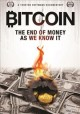 Cover for Bitcoin: the end of money as we know it