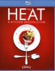 Cover for The heat: a kitchen revolution