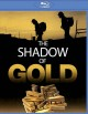 Cover for The Shadow of Gold