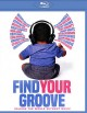 Cover for Find Your Groove