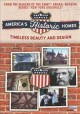 Cover for America's Historic Homes: Timeless Beauty and Design