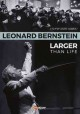 Cover for Leonard Bernstein: larger than life
