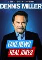 Cover for Dennis Miller. Fake news real jokes.