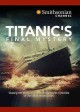 Cover for Titanic's final mystery