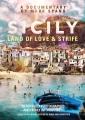 Cover for Sicily: land of love & strife