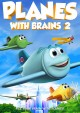 Cover for Planes With Brains 2
