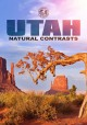 Cover for Utah: Natural Contrasts