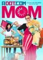 Cover for A dot.com mom