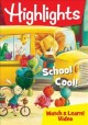 Cover for Highlights - School Cool!