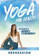 Cover for Yoga for Health: Depression