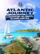 Cover for Atlantic journey: a discovery of coasts, islands and sea