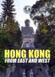 Cover for Passport to the World: Hong Kong: From East and West