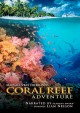 Cover for MacGillivray Freeman's Coral reef adventure