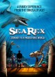 Cover for Sea Rex: journey to a prehistoric world