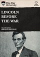 Cover for Lincoln Before the War