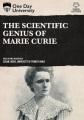 Cover for The scientific genius of Marie Curie.