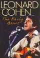 Cover for Leonard Cohen: the early years.