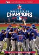 Cover for 2016 world series champions: the Chicago Cubs