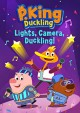 Cover for P. King Duckling. Lights, camera, duckling!.