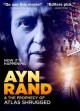 Cover for Ayn Rand & the prophecy of Atlas shrugged
