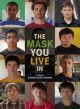 Cover for The mask you live in