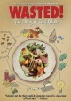 Cover for Wasted!: the story of food waste