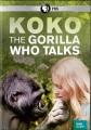 Cover for Koko: the gorilla who talks