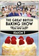 Cover for The great British baking show. Season 3