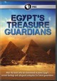 Cover for Egypt's treasure guardians [video recording]