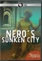Cover for Secrets of the dead. Nero's sunken city