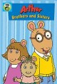 Cover for Arthur - Brothers and Sisters