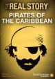 Cover for Smithsonian: The Real Story: Pirates of the Caribbean