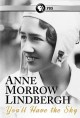 Cover for Anne Morrow Lindbergh: You'll Have the Sky