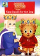 Cover for Daniel Tiger's neighborhood. King Daniel for the day.