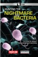 Cover for Hunting the Nightmare Bacteria