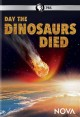 Cover for Day the dinosaurs died