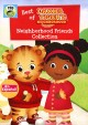 Cover for Daniel Tiger's neighborhood. Neighborhood friends collection.