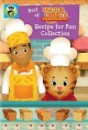 Cover for Best of Daniel Tiger's neighborhood. Recipe for fun collection
