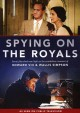 Cover for Spying on the royals