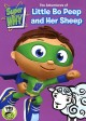 Cover for Super Why! The adventures of Little Bo Peep and her sheep