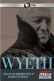 Cover for Wyeth: the life of Andrew Wyeth in bold strokes
