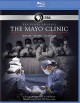 Cover for The Mayo Clinic: faith, hope, science