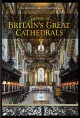 Cover for Secrets of Britain's great cathedrals.