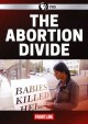 Cover for The abortion divide