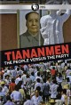 Cover for Tiananmen: The People Versus the Party