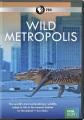 Cover for Wild Metropolis